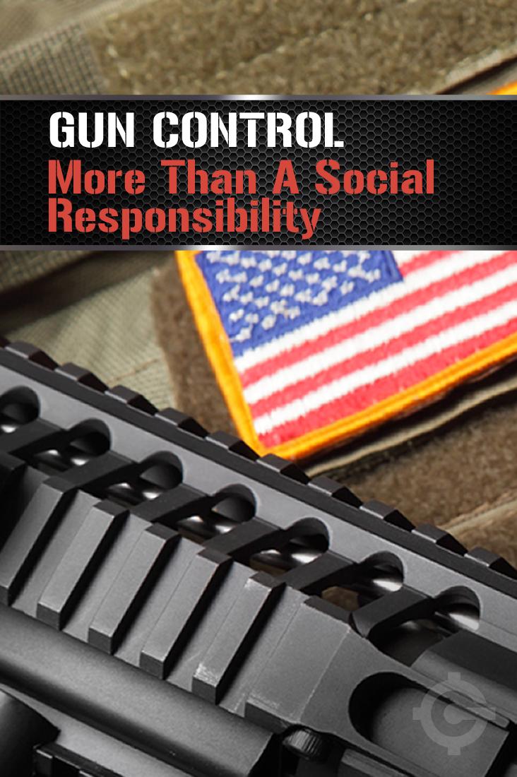 GC more than a social responsbility by Gun Carrier https://guncarriernews.wpengine.com/gun-control-more-than-a-social-responsibility